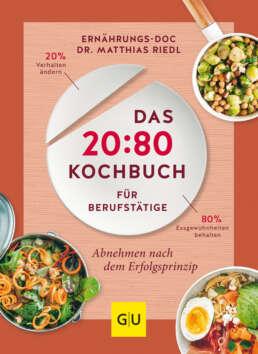 Das 20:80-Kochbuch für Berufstätige - Buch (Softcover)
