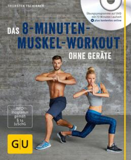 Das 8-Minuten-Muskel-Workout ohne Geräte (mit DVD) - Buch
