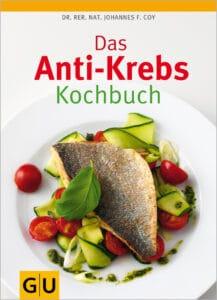 Das Anti-Krebs-Kochbuch - Buch (Softcover)