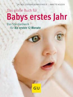 Das große Buch für Babys erstes Jahr - Buch (Hardcover)