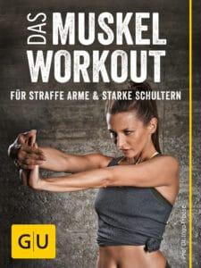 Das Muskel-Workout für straffe Arme und starke Schultern - E-Book (ePub)