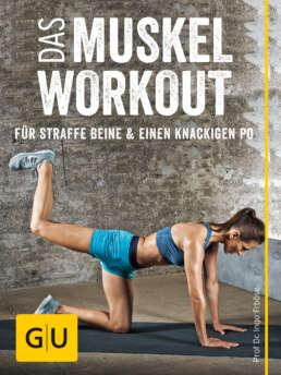 Das Muskel-Workout für straffe Beine und einen knackigen Po - E-Book (ePub)