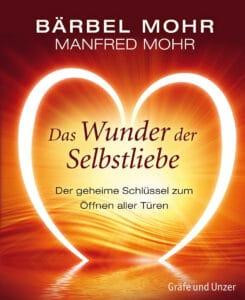 Das Wunder der Selbstliebe - Buch (Hardcover)