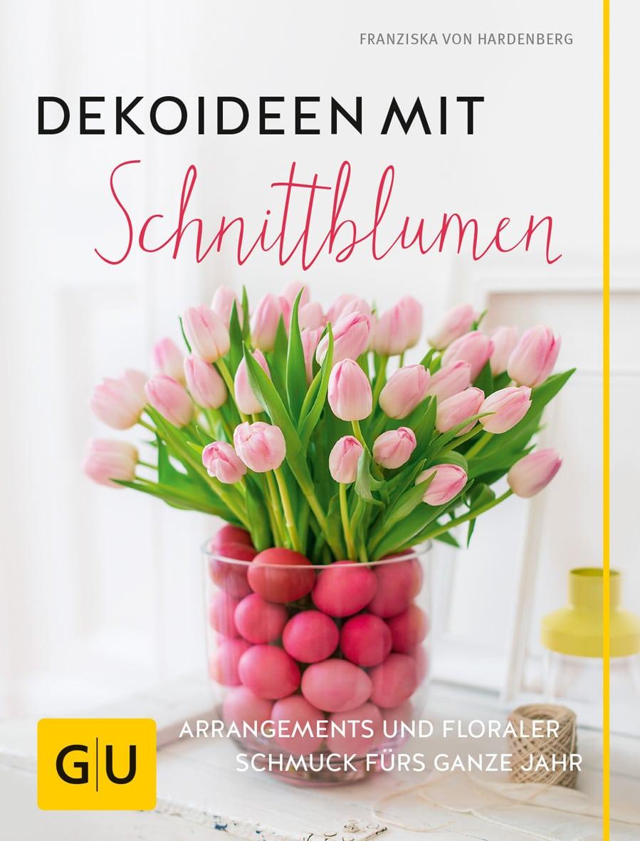 Dekoideen mit Schnittblumen - Buch (Hardcover)