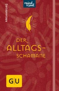 Der Alltagsschamane - Buch (Hardcover)
