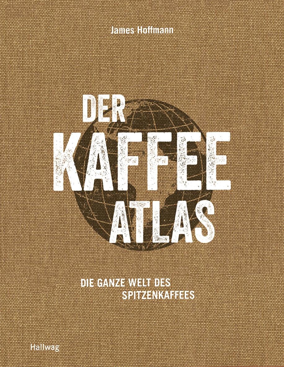Der Kaffeeatlas - Buch (Hardcover)