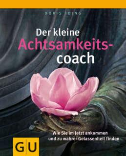 Der kleine Achtsamkeitscoach - Buch (Hardcover)