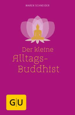 Der kleine Alltagsbuddhist - Buch (Hardcover)