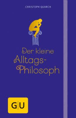 Der kleine Alltagsphilosoph - Buch (Hardcover)