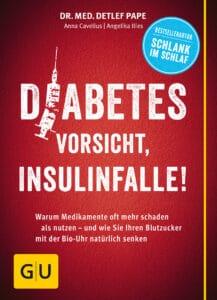 Diabetes: Vorsicht, Insulinfalle! - Buch (Softcover)