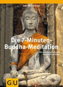 Die 7-Minuten-Buddha-Meditation - Buch (Hardcover)