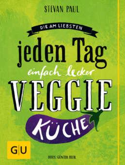 Die Am-liebsten-jeden-Tag-einfach-lecker-Veggie-Küche - Buch (Hardcover)