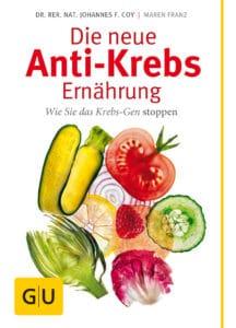 Die neue Anti-Krebs-Ernährung - Buch (Softcover)