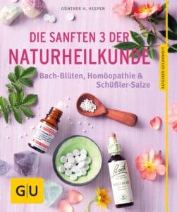 Die sanften 3 der Naturheilkunde - Buch (Softcover)