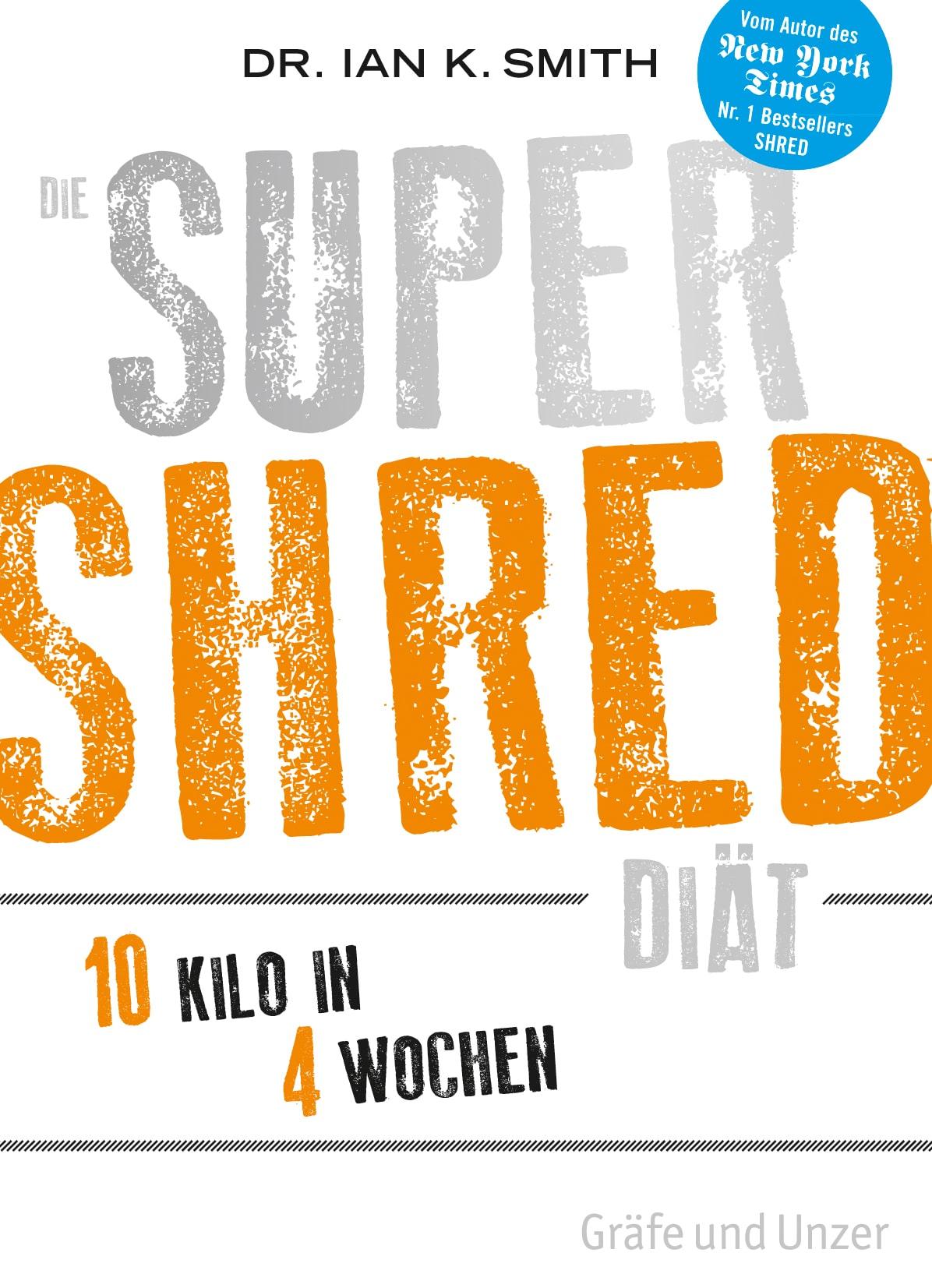 Die SUPER SHRED Diät - Buch (Softcover)