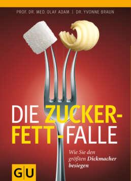 Die Zucker-Fett-Falle - Buch (Softcover)