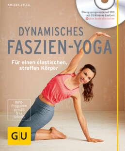 Dynamisches Faszien-Yoga (mit DVD) - Buch
