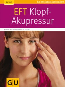 EFT Klopf-Akupressur - Buch (Softcover)