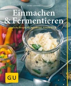 Einmachen & Fermentieren - Buch (Hardcover)