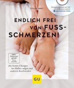 Endlich frei von Fußschmerzen! - Buch