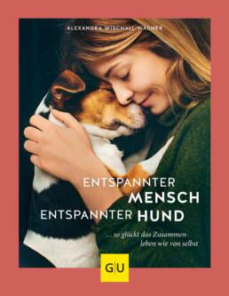 Entspannter Mensch - entspannter Hund... - Buch (Hardcover)