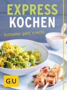 Expresskochen - schneller geht's nicht - E-Book (ePub)