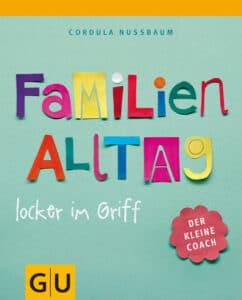 Familienalltag locker im Griff - Spiralbuch