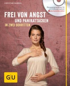 Frei von Angst und Panikattacken in zwei Schritten (mit CD) - Buch