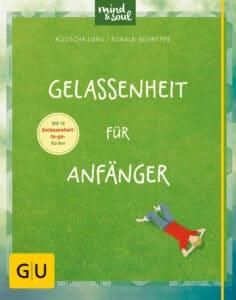 Gelassenheit für Anfänger - Buch (Hardcover)