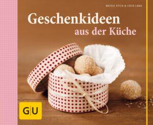 Geschenkideen aus der Küche - Buch (Hardcover)