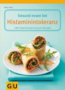 Gesund essen bei Histaminintoleranz - Buch (Softcover)