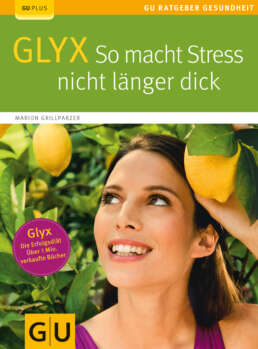 GLYX:  So macht Stress nicht länger dick - Buch (Softcover)