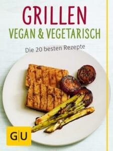Grillen vegan und vegetarisch - E-Book (ePub)