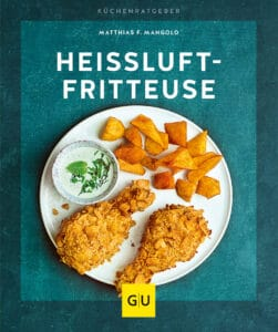Heißluft-Fritteuse - Buch (Softcover)