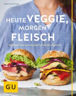 Heute veggie, morgen Fleisch - Buch (Softcover)