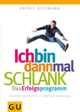 Ich bin dann mal schlank: Das Erfolgsprogramm - Buch (Softcover)