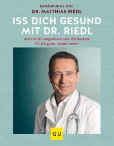 Iss dich gesund mit Dr. Riedl - Buch (Hardcover)