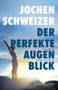 Jochen Schweizer, Der perfekte Augenblick - Buch (Hardcover)