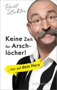 Keine Zeit für Arschlöcher! - Buch (Hardcover)