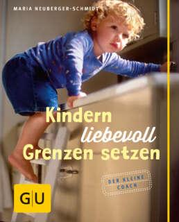 Kindern liebevoll Grenzen setzen - Buch (Hardcover)
