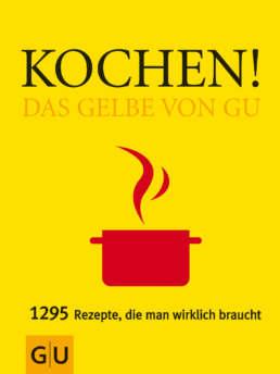 Kochen! Das Gelbe von GU - Buch (Softcover)
