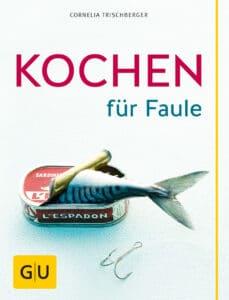 Kochen für Faule - Buch (Softcover)