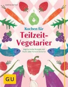 Kochen für Teilzeit-Vegetarier - Buch (Softcover)