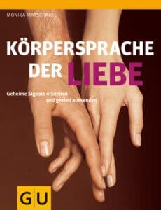 Körpersprache der Liebe - Buch (Softcover)
