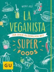 La Veganista. Iss dich glücklich mit Superfoods - Buch (Hardcover)