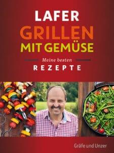 Lafer Grillen mit Gemüse - E-Book (ePub)