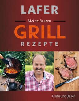 Lafer Meine besten Grillrezepte - Buch (Hardcover)