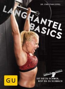 Langhantel Basics - Buch (Softcover)