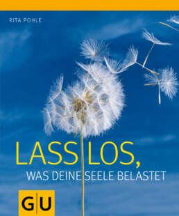Lass los, was deine Seele belastet - Buch (Hardcover)