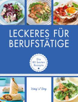 Leckeres für Berufstätige - Buch (Softcover)